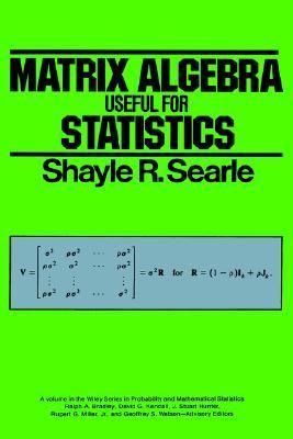 Matrix Algebra Useful for Statistics   1982 edition cover