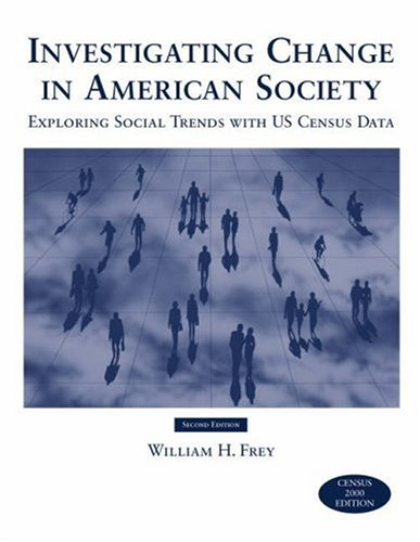 Investigating Change in American Society  2nd 2004 9780534622817 Front Cover