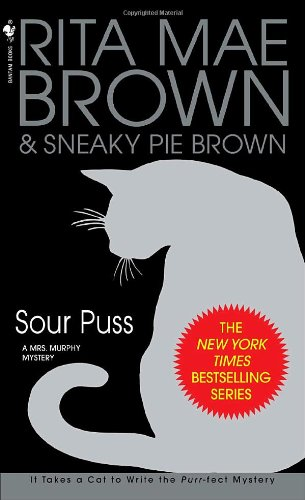 Sour Puss A Mrs. Murphy Mystery N/A 9780553586817 Front Cover