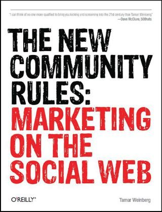 New Community Rules Marketing on the Social Web  2009 edition cover