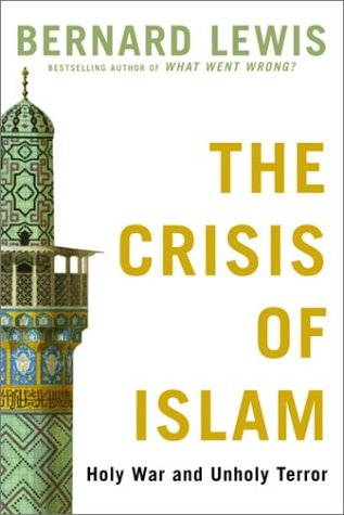 Crisis of Islam Holy War and Unholy Terror  2003 edition cover