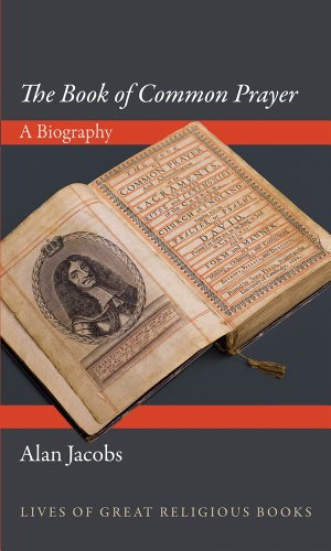 Book of Common Prayer A Biography  2014 edition cover