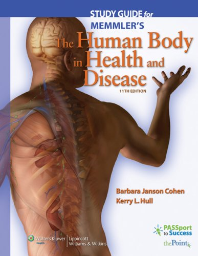 Study Guide to Accompany Memmler's the Human Body in Health and Disease  11th 2008 edition cover