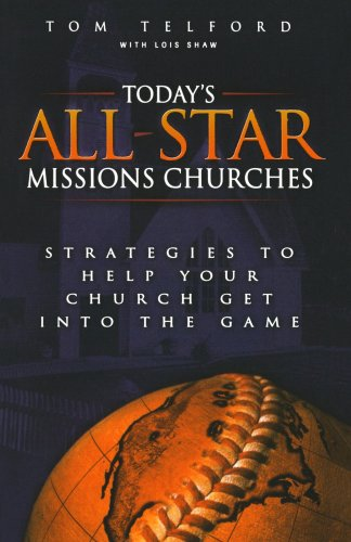 Today's All-Star Missions Churches Strategies to Help Your Church Get into the Game  2001 edition cover