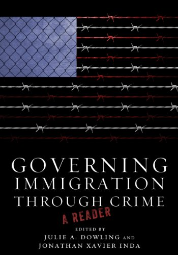 Governing Immigration Through Crime A Reader  2013 edition cover