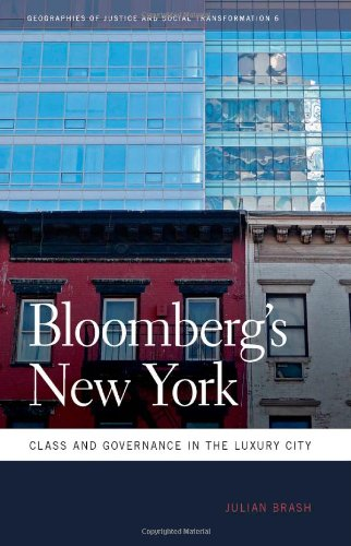 Bloomberg's New York Class and Governance in the Luxury City  2011 9780820336817 Front Cover