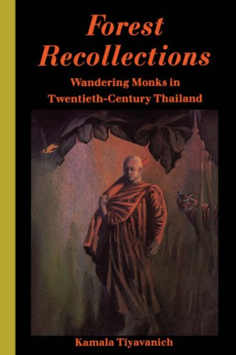 Forest Recollections Wandering Monks in Twentieth-Century Thailand  1997 edition cover