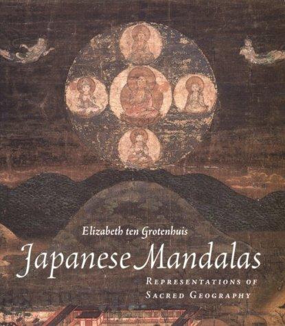 Japanese Mandalas Representations of Sacred Geography  1999 edition cover