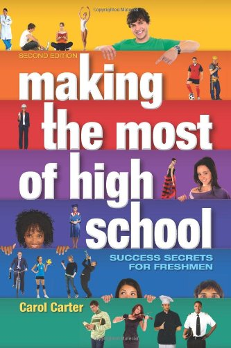 Making the Most of High School Success Secrets for Freshmen N/A 9780982058817 Front Cover