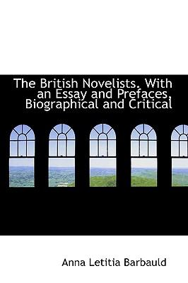British Novelists with an Essay and Prefaces, Biographical and Critical N/A 9781115228817 Front Cover
