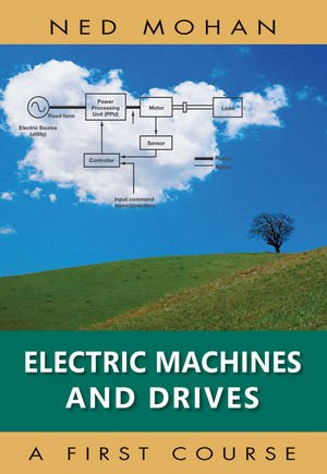 Electric Machines and Drives   2012 edition cover