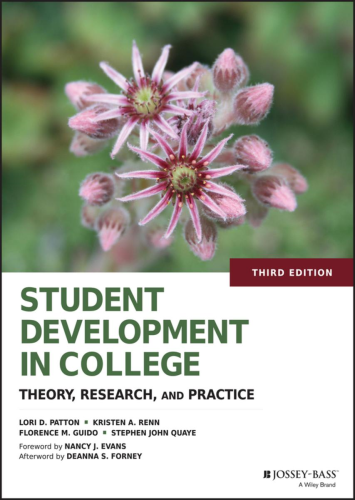 Student Development in College Theory, Research, and Practice 3rd 2016 9781118821817 Front Cover