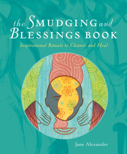 Smudging and Blessings Book Inspirational Rituals to Cleanse and Heal N/A edition cover