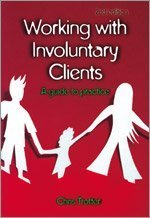 Working with Involuntary Clients A Guide to Practice 2nd 2006 (Revised) edition cover