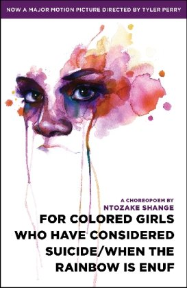 For Colored Girls Who Have Considered Suicide/When the Rainbow Is Enuf  N/A edition cover