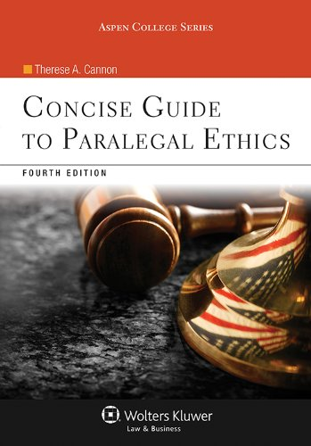 Concise Guide to Paralegal Ethics:   2013 edition cover