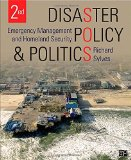 Disaster Policy and Politics: Emergency Management and Homeland Security  2014 edition cover