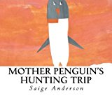 Mother Penguin's Hunting Trip  Large Type  9781494268817 Front Cover