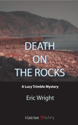 Death on the Rocks A Lucy Trimble Mystery  2002 9781550023817 Front Cover