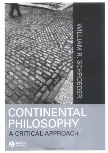 Continental Philosophy A Critical Approach  2004 edition cover
