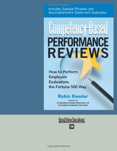Competency-Based Performance Reviews How to Perform Employee Evaluations the Fortune 500 Way  2008 9781564149817 Front Cover