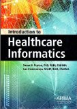 Introduction to Healthcare Informatics  N/A 9781584262817 Front Cover