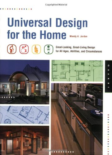Universal Design for the Home Great-Looking, Great-Living Design for All Ages, Abilities, and Circumstances  2008 edition cover