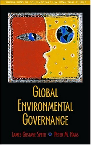 Global Environmental Governance Foundations of Contemporary Environmental Studies  2006 edition cover