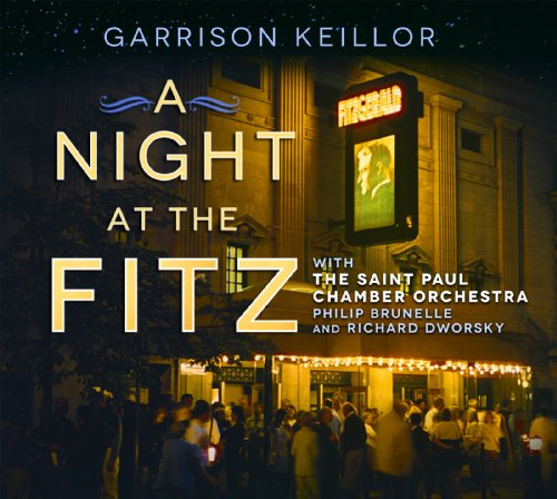 Garrison Keillor and the Saint Paul Chamber Orchestra: An Evening of Music and Humor  2011 edition cover