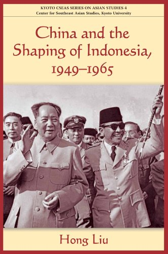 China and the Shaping of Indonesia, 1949-1965   2011 edition cover