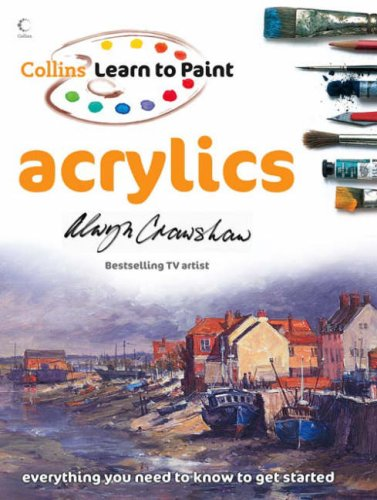 Collins Learn to Paint -- Acrylics (Collins learn to paint) N/A edition cover