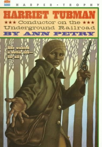 Harriet Tubman Conductor on the Underground Railroad  1996 edition cover