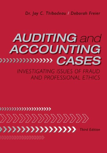 Auditing and Accounting Cases Investigating Issues of Fraud and Professional Ethics 3rd 2011 edition cover