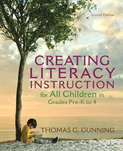 Creating Literacy Instruction for All Children in Grades Pre-K To 4  2nd 2013 (Revised) edition cover
