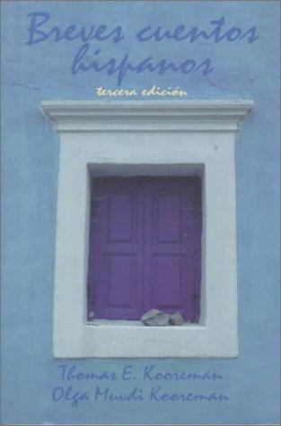 Breves Cuentos Hispanos  3rd 2000 edition cover