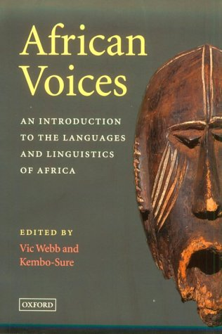 African Voices An Introduction to the Languages and Linguistics of Africa  1999 edition cover