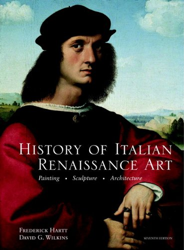History of Italian Renaissance Art Painting, Sculpture, Architecture 7th 2011 edition cover