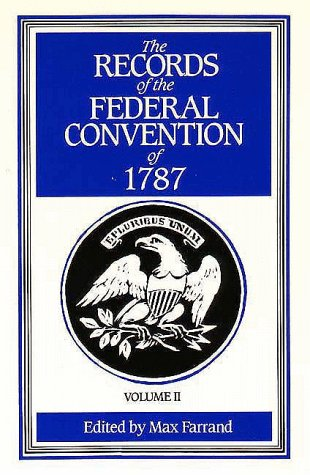 Records of the Federal Convention of 1787  Revised  edition cover