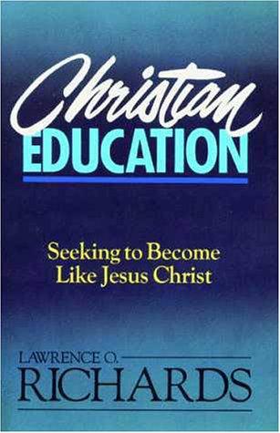 Christian Education Seeking to Become Like Jesus Christ  1988 edition cover