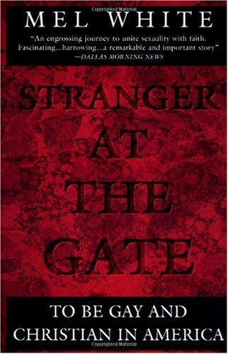 Stranger at the Gate To Be Gay and Christian in America  1995 edition cover