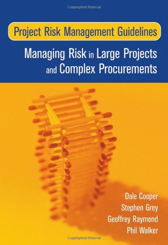 Project Risk Management Guidelines Managing Risk in Large Projects and Complex Procurements  2005 edition cover