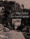 Great Archaeologists   2014 9780500051818 Front Cover