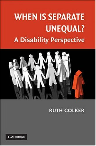 When Is Separate Unequal? A Disability Perspective  2009 edition cover