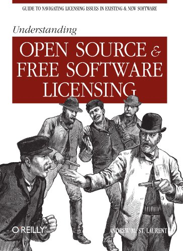 Understanding Open Source and Free Software Licensing   2004 (Annotated) 9780596005818 Front Cover
