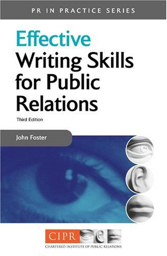 Effective Writing Skills for Public Relations  3rd 2005 (Revised) 9780749443818 Front Cover