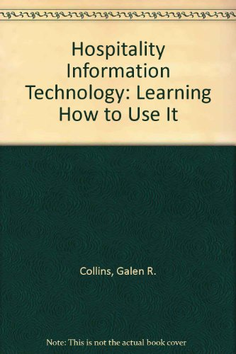 Hospitality Information Technology : Learning How to Use It W/ Cd's 5th 2003 (Revised) 9780757503818 Front Cover