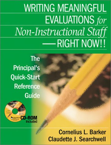 Writing Meaningful Evaluations for Non-Instructional Staff - Right Now!! The Principal's Quick-Start Reference Guide  2004 edition cover