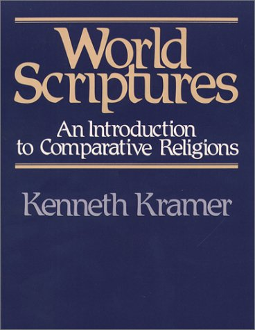 World Scriptures An Introduction to Comparative Religions N/A edition cover