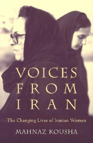 Voices from Iran The Changing Lives of Iranian Women  2002 edition cover