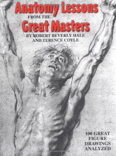 Anatomy Lessons from the Great Masters   2000 9780823002818 Front Cover
